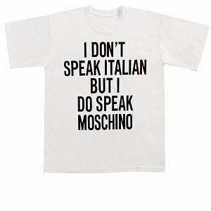 Moschino Don't Speak italian